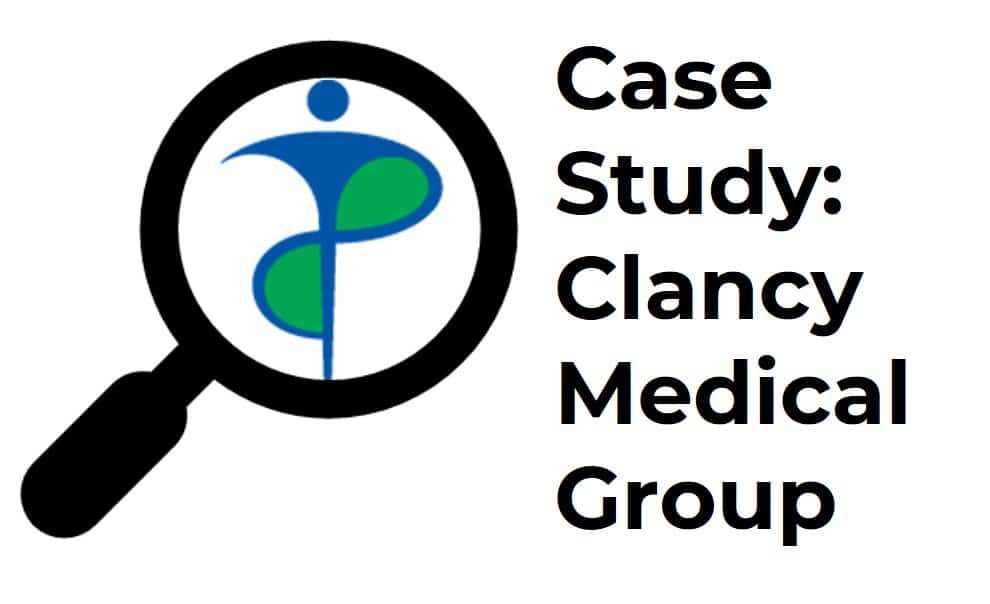 Clancy Medical Group Medical Industry Case Study
