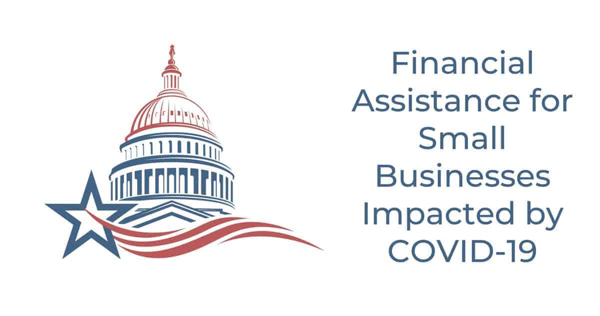 Financial Assistance for Small Businesses Impacted by COVID-19