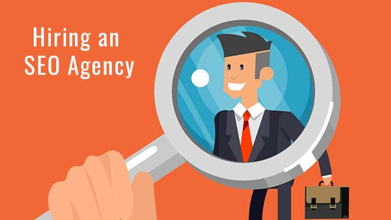 Hiring an Digital Marketing SEO Agency